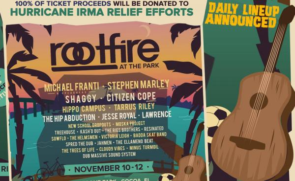 ROOTFIRE AT THE PARK TO GIVE 100% OF TICKET PROCEEDS TO HURRICANE IRMA RELIEF EFFORTS